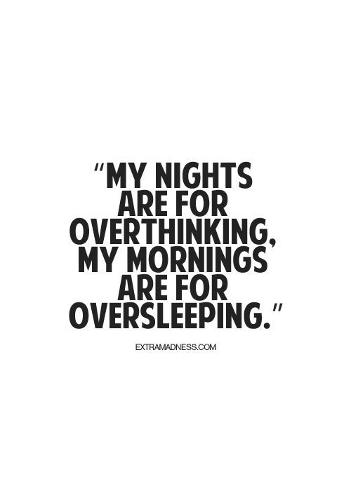 Chinike Sleep Quotes Too Late Quotes Life Quotes