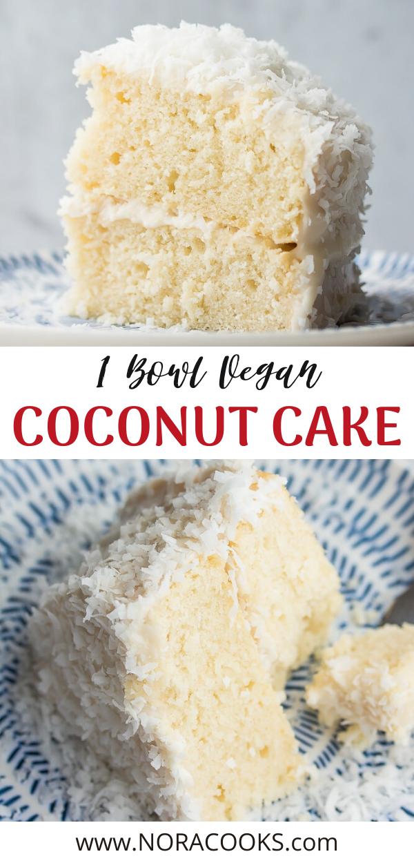 1 Bowl Vegan Coconut Cake - Nora Cooks
