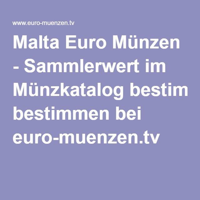 Malta Euro Münzen Sammlerwert Im Münzkatalog Bestimmen Bei Euro