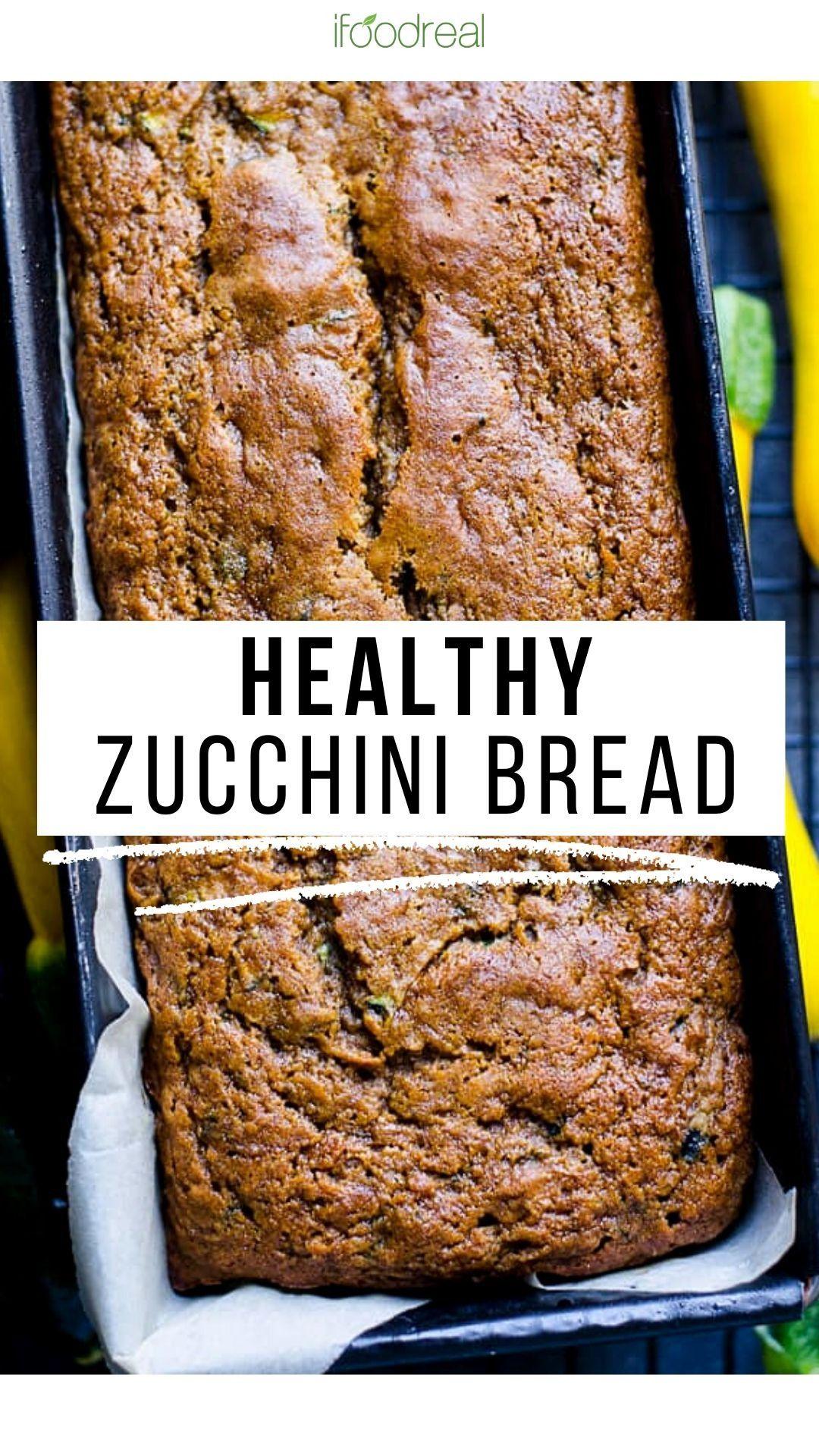 The Best Zucchini Bread In 2020 Zucchini Bread Healthy Zucchini Bread Recipes Healthy Dessert Recipes