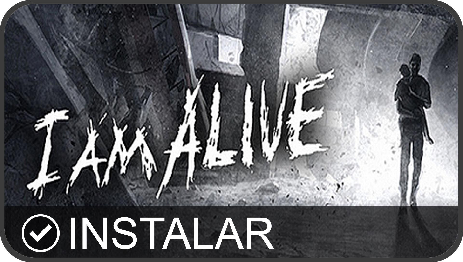 Descargar E Instalar I Am Alive Full En Español Pc Hd I Am Alive Alive Neon Signs