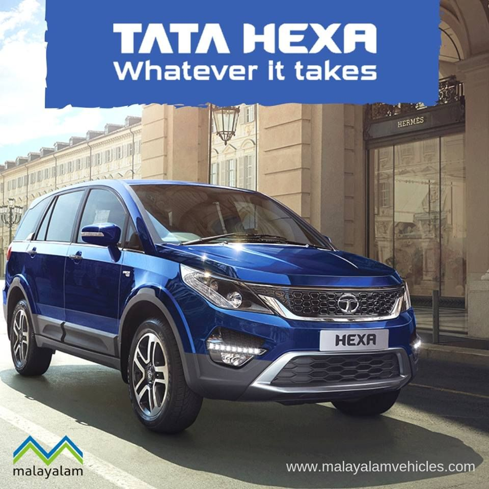 Tata Hexa Unparalleled Driving Experience With Superior Handling For Details 8113888883 Visit Our Website Www Malayalamvehi Tata Motors Tata Vehicles