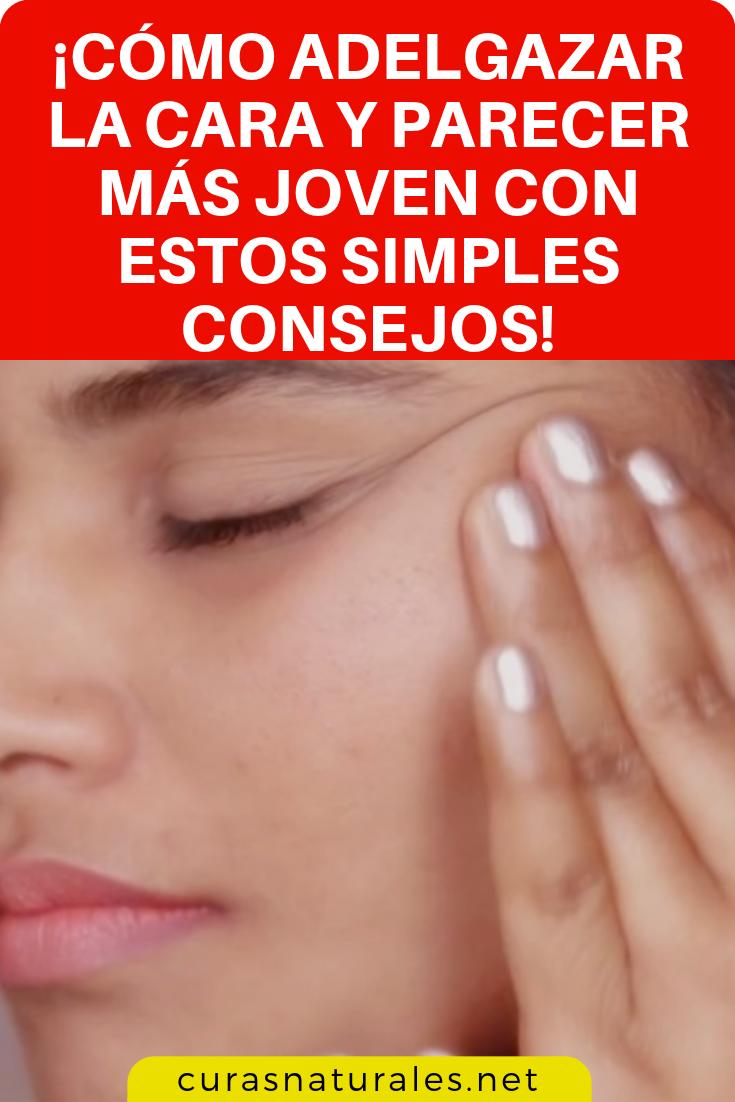 como adelgazar la cara de manera natural