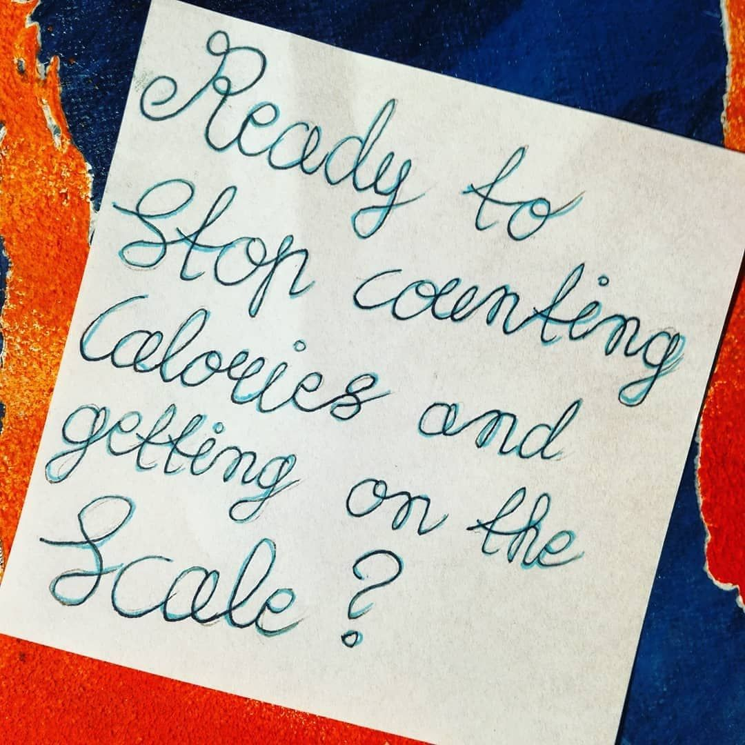 Ready to stop counting calories? YES! ...and getting on the scale?...maybe not 😶 I just don't feel t...