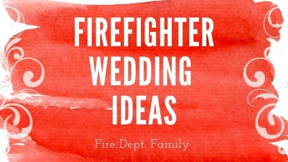 Firefighter Wedding Gear For Your Big Day With Images Firefighter Wedding Firefighter Wedding