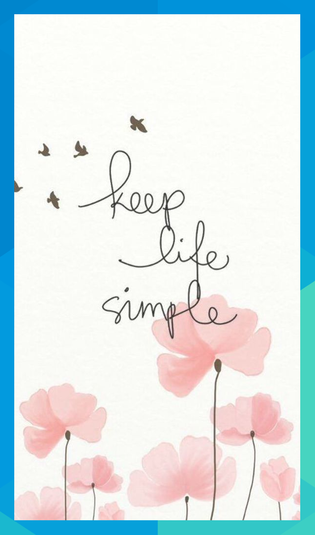 Keep Life Simple Quotes Of The Day Arielleborer736 Keep Life Simple Simple Quotes Positive Quotes