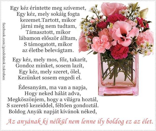 anyák napi idézetek versek Pin by Szekeresné Ónodi on Bölcsességek   Mothers day, Mother, Day