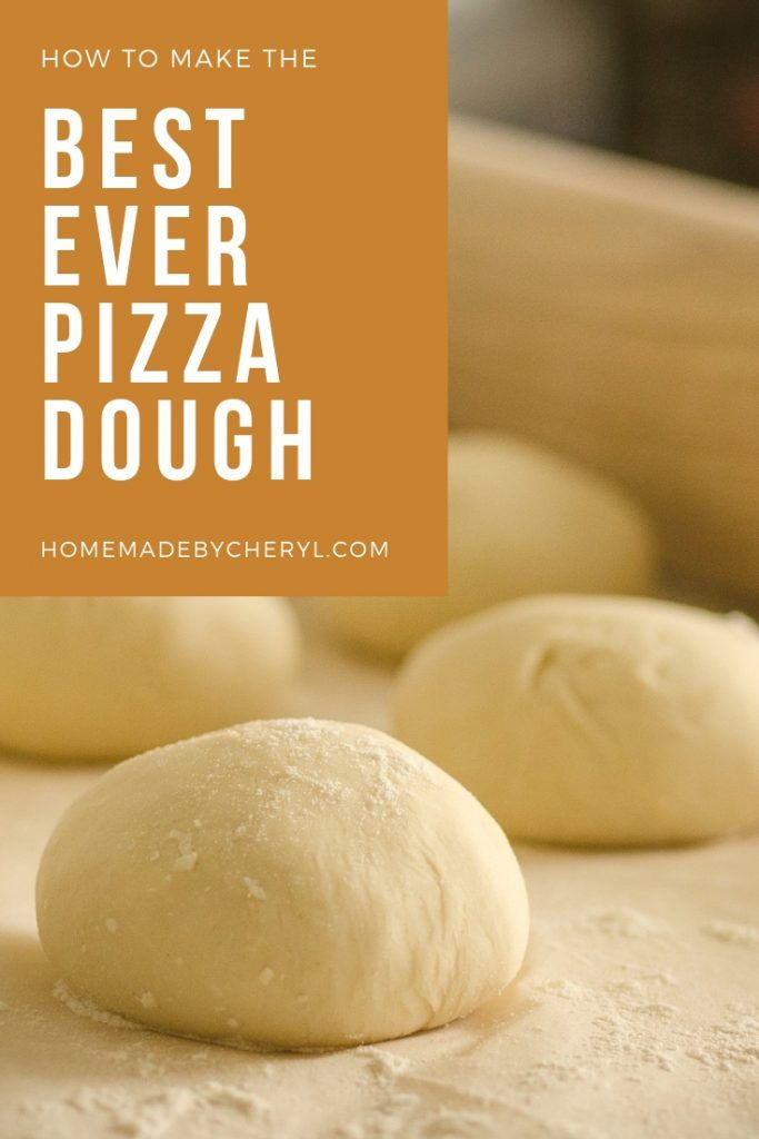 How to Make the Best Pizza Dough - Homemade by Cheryl