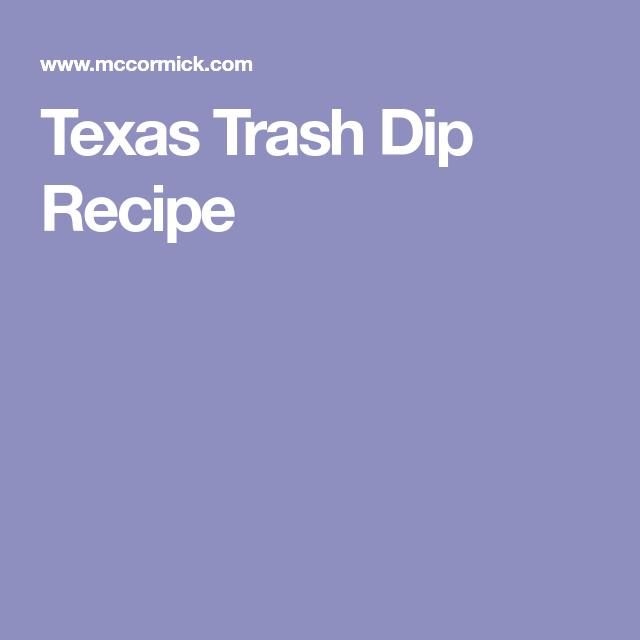 Trash Dip Recipe, Texas Trash