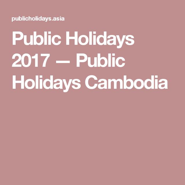 Public Holidays 2017 — Public Holidays Cambodia