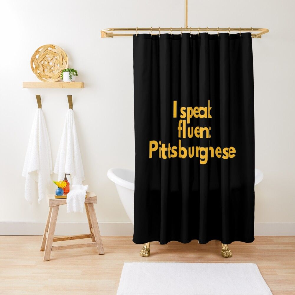 I Speak Fluent Pittsburghese Shower Curtain With Images Black Shower Curtains Designer Shower Curtains Curtains