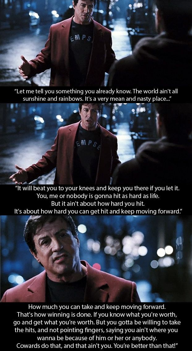 And Rocky Balboa: When Rocky gives this piece of advice to his son. #rockybalboaquotes
