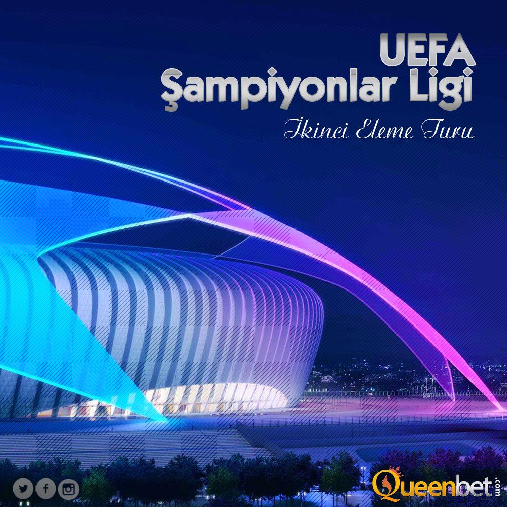 Avrupa Futbolunun Kulup Duzeyindeki En Onemli Turnuvasinin 2 On Eleme Turu Basladi Queenbet Bahis Bet Sporbahisleri Uefachamp Avrupa Futbolu Poker Spin