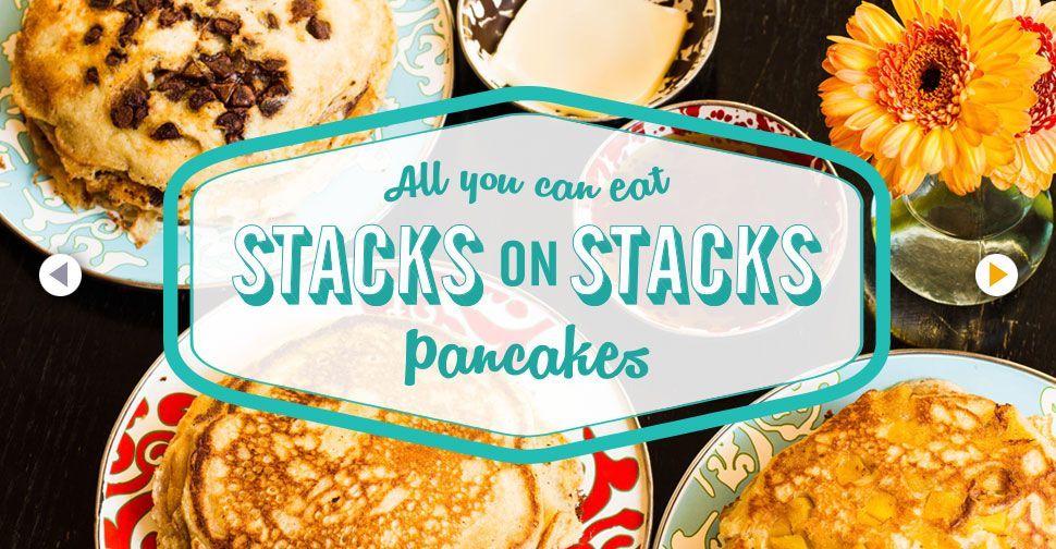 All You Can Eat Stacks on Stacks Pancakes, has aycd bloody mary ...