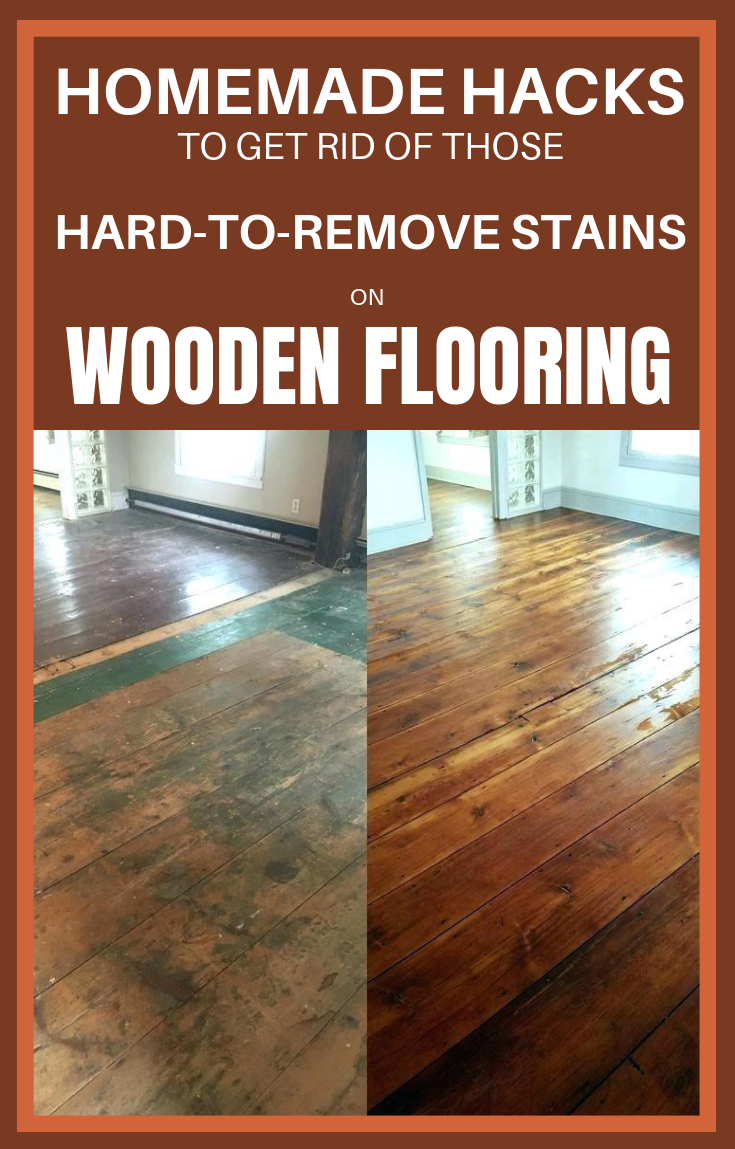Homemade Hacks To Get Rid Of Those Hard Remove Stains On Wooden