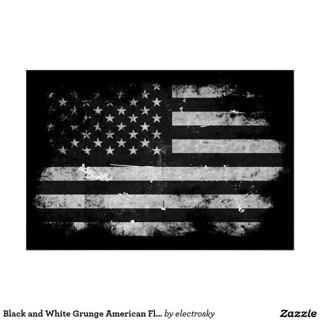 Black And White Grunge American Flag Poster Zazzle Com