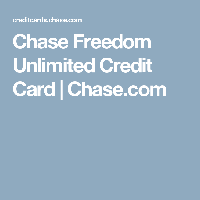 Chase Freedom Unlimited Credit Card Chase Com Chase Sapphire Preferred Chase Freedom Credit Card