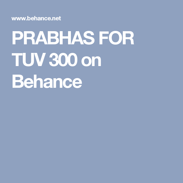 PRABHAS FOR TUV 300 on Behance