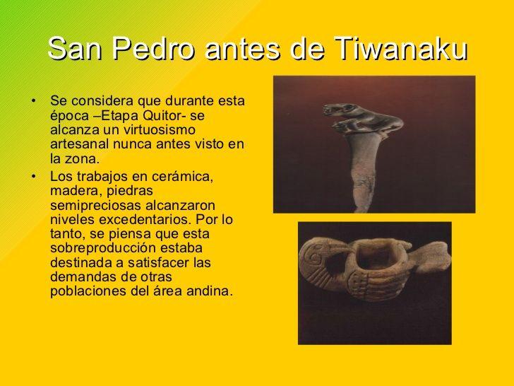 San Pedro Antes De Tiwanaku Tiwanaku Indigenas Artesanal