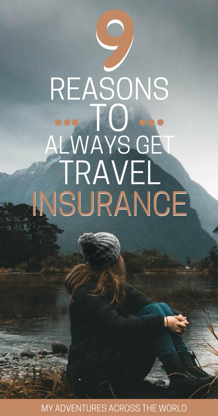 Ten Reasons I Always Get Travel Insurance Travel Insurance Best