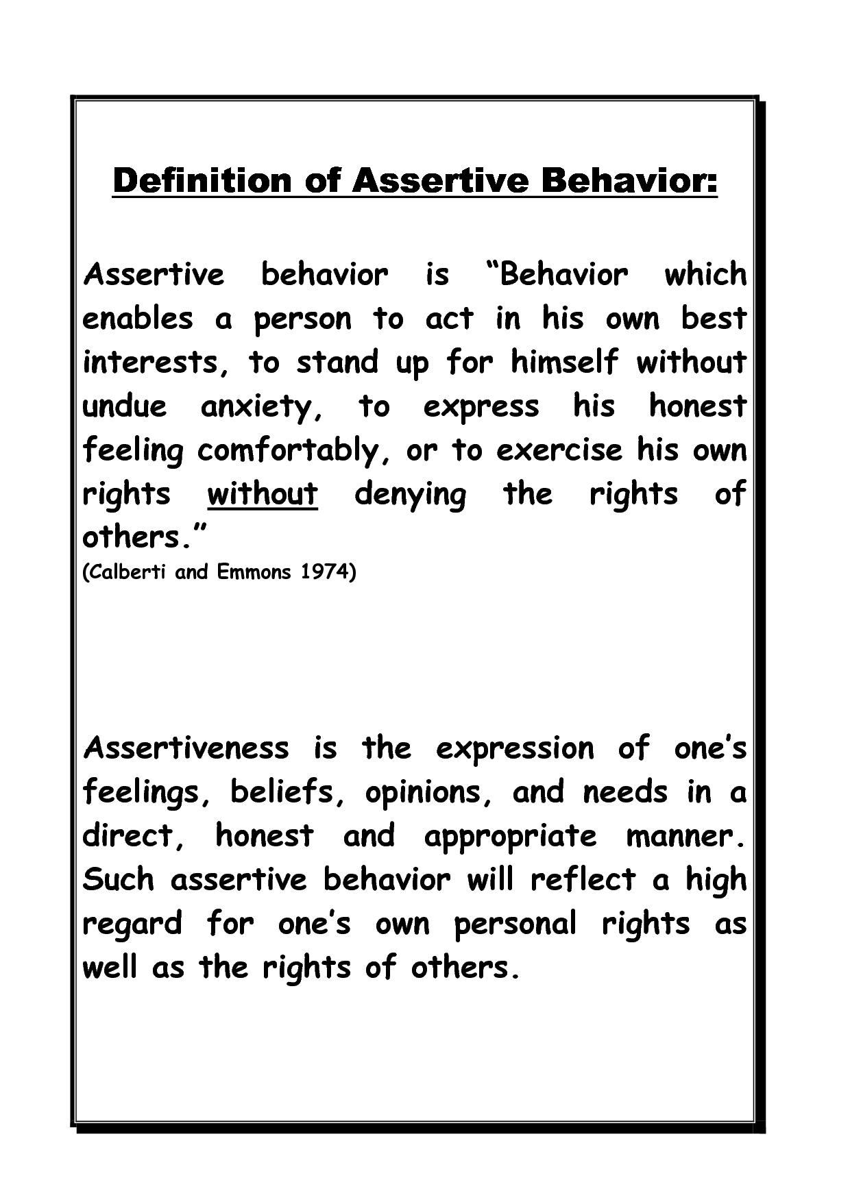 a good, working definition of assertiveness. www.redbridge-iae.ac.uk