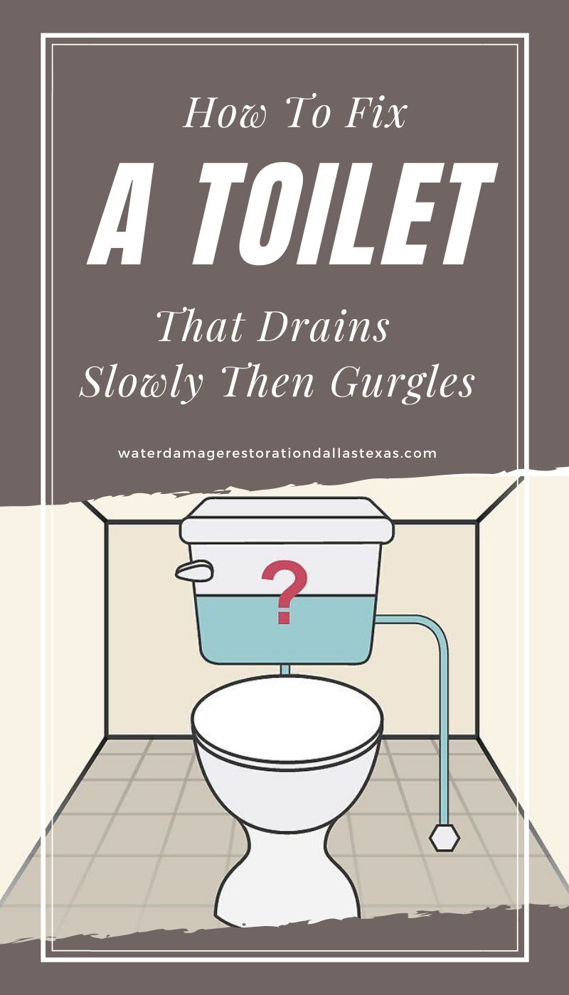 How To Fix a Toilet That Drains Slowly Then Gurgles ...