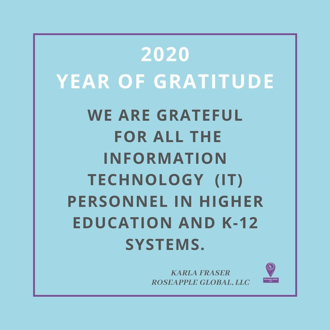 Gratitude To It Personnel In Education Higher Education Education New Pathways