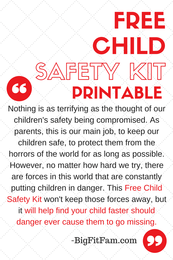 Protect Your Children With This Free Child Safety Kit