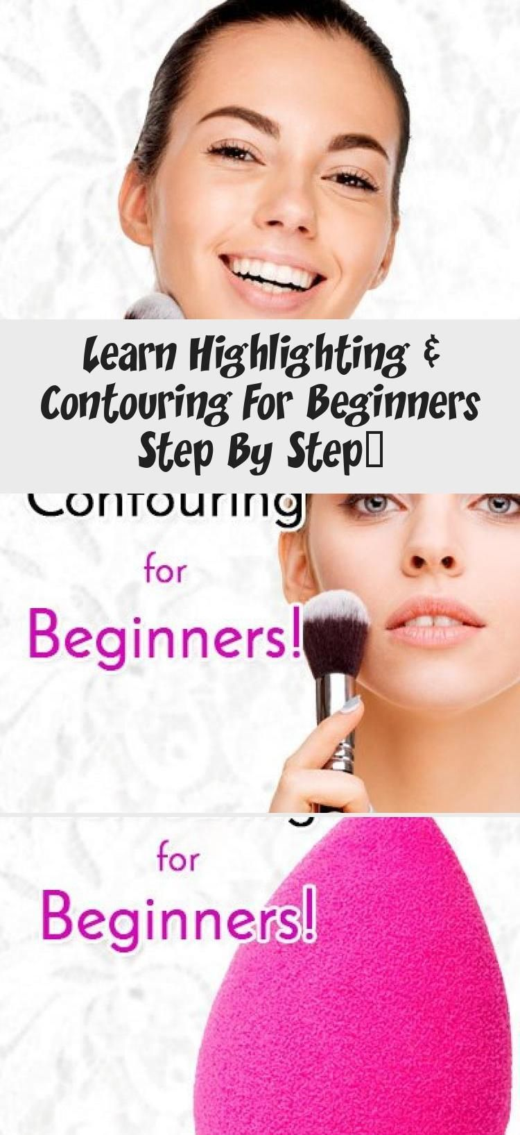 Photo of Learn Highlighting & Contouring For Beginners Step By Step… – Make-Up –  Highl…