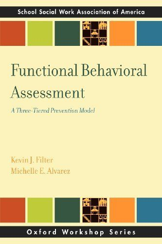 Functional Behavioral Assessment A Three-Tiered Prevention Model