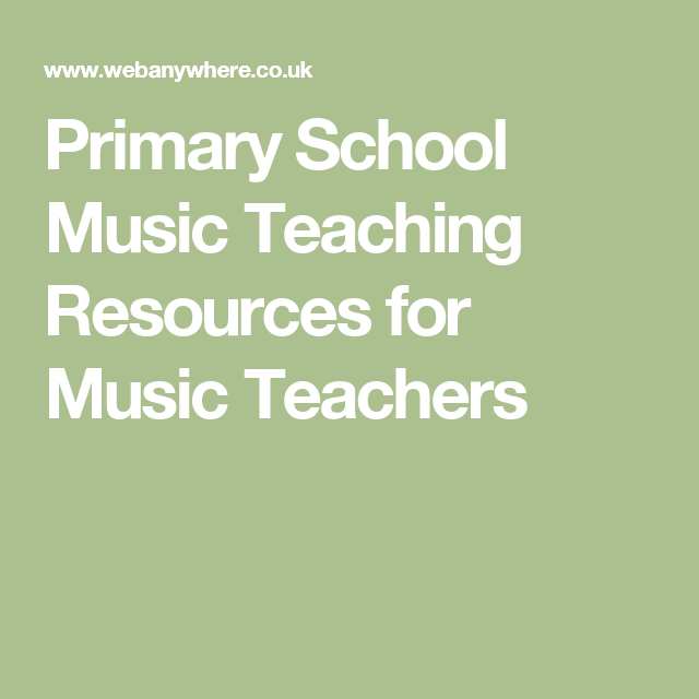 Primary School Music Teaching Resources for Music Teachers