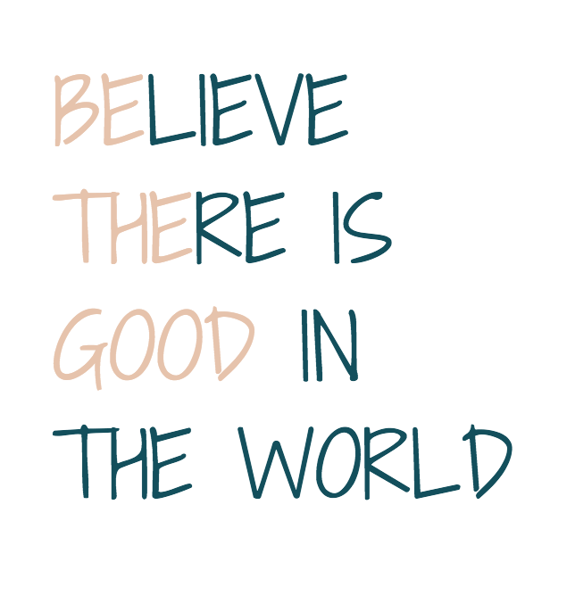 be the good.