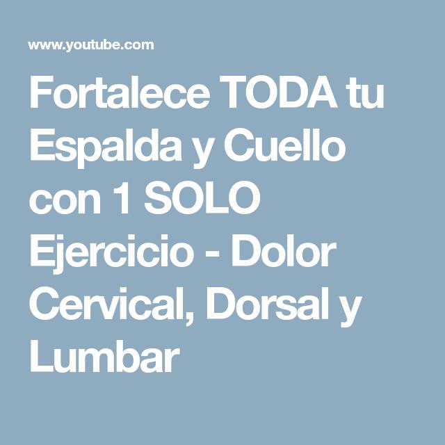 Fortalece TODA tu Espalda y Cuello con 1 SOLO Ejercicio - Dolor Cervical 3401fd486e4f