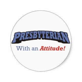 Presbiteriano com atitude adesivo