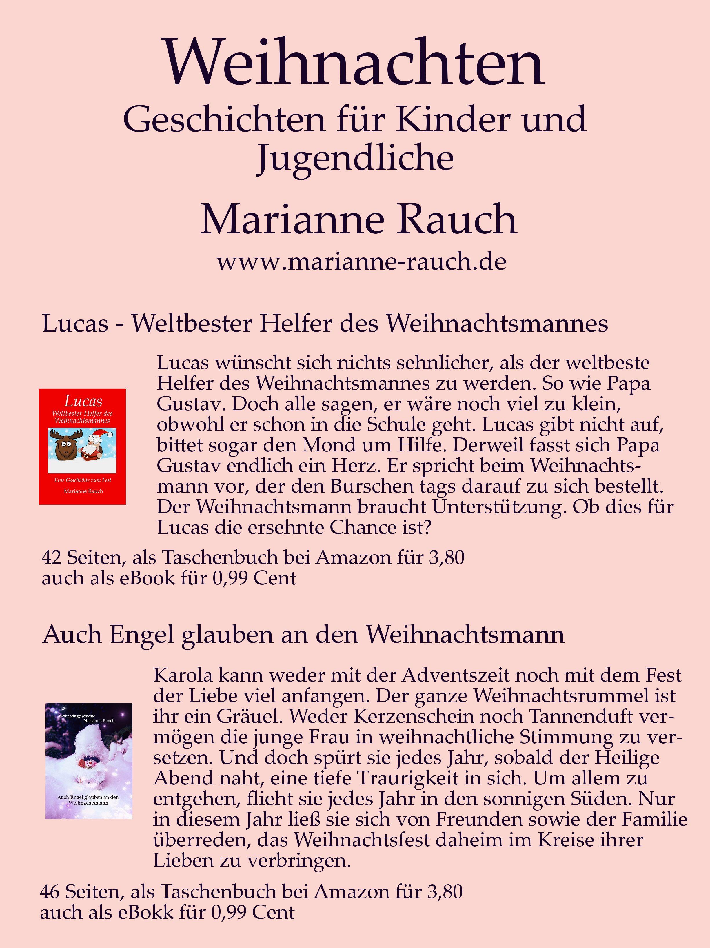 Weihnachtsgeschichten Fur Kinder Und Jugendliche Von Marianne Rauch Besucht Die Autorin Bei Amazon Do Weihnachtsgeschichte Kinder Weihnachtsgeschichte Bucher