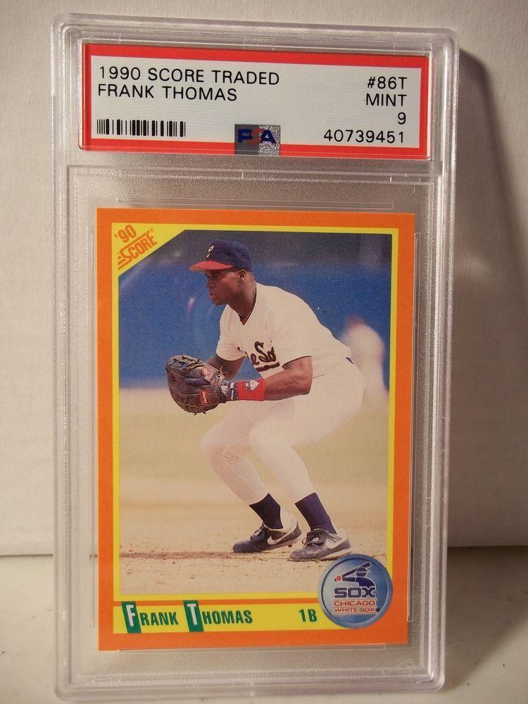 1990 Score Traded Frank Thomas Rookie Psa Mint 9 Baseball