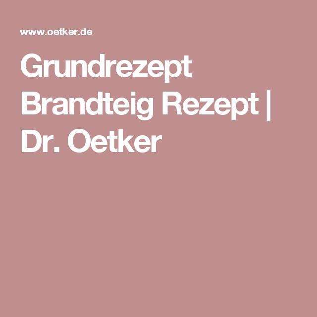 Grundrezept Brandteig Rezept | Dr. Oetker