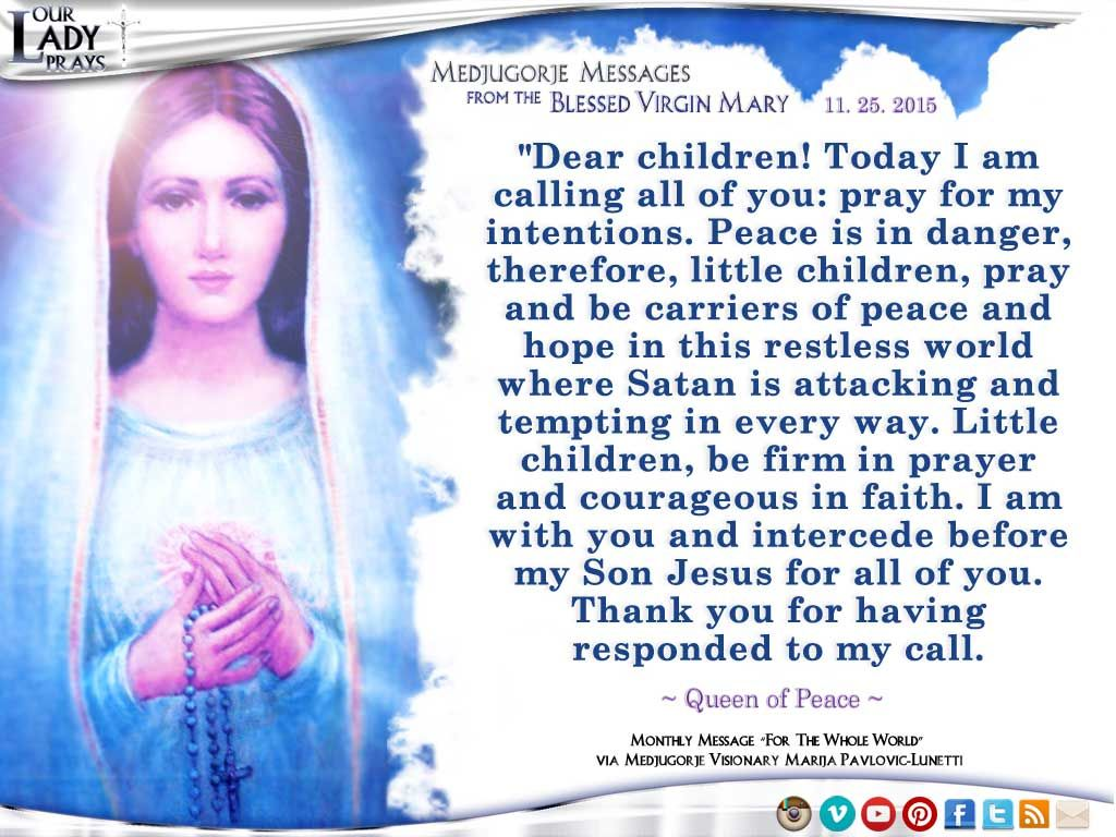 Medjugorje Message from the Blessed Virgin Mary 11.25.2015
