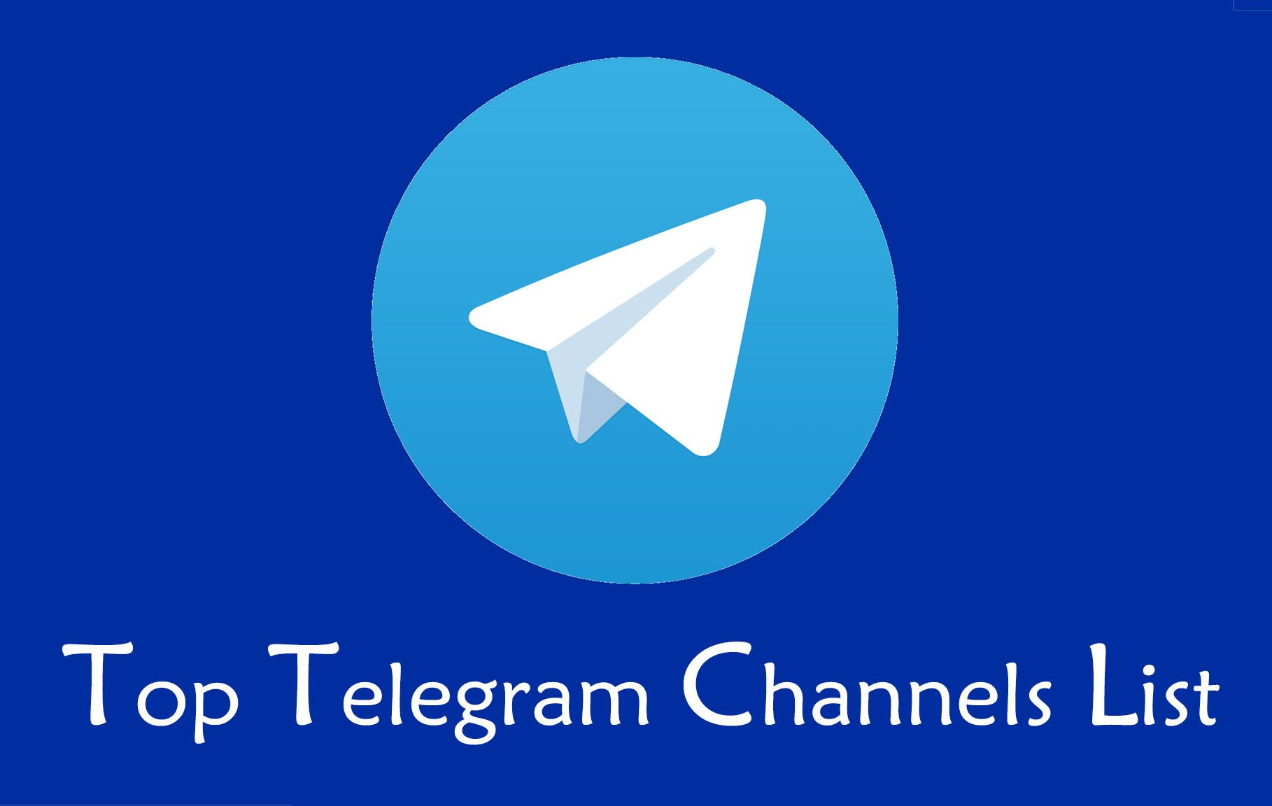 100+ Top Telegram Channels List To Join In 2018 | Top | Best