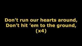 don't run our hearts around - YouTube