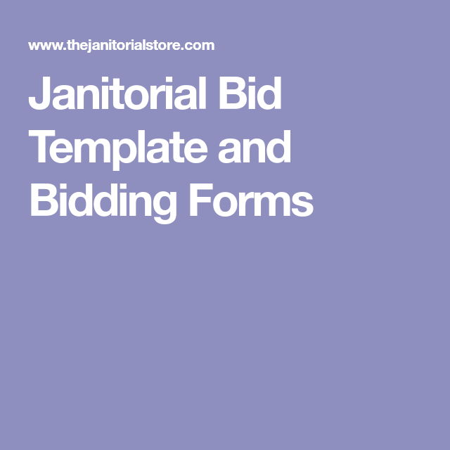 Professional Bid Template Janitorial Bid Template And Bidding Forms  How Much For .