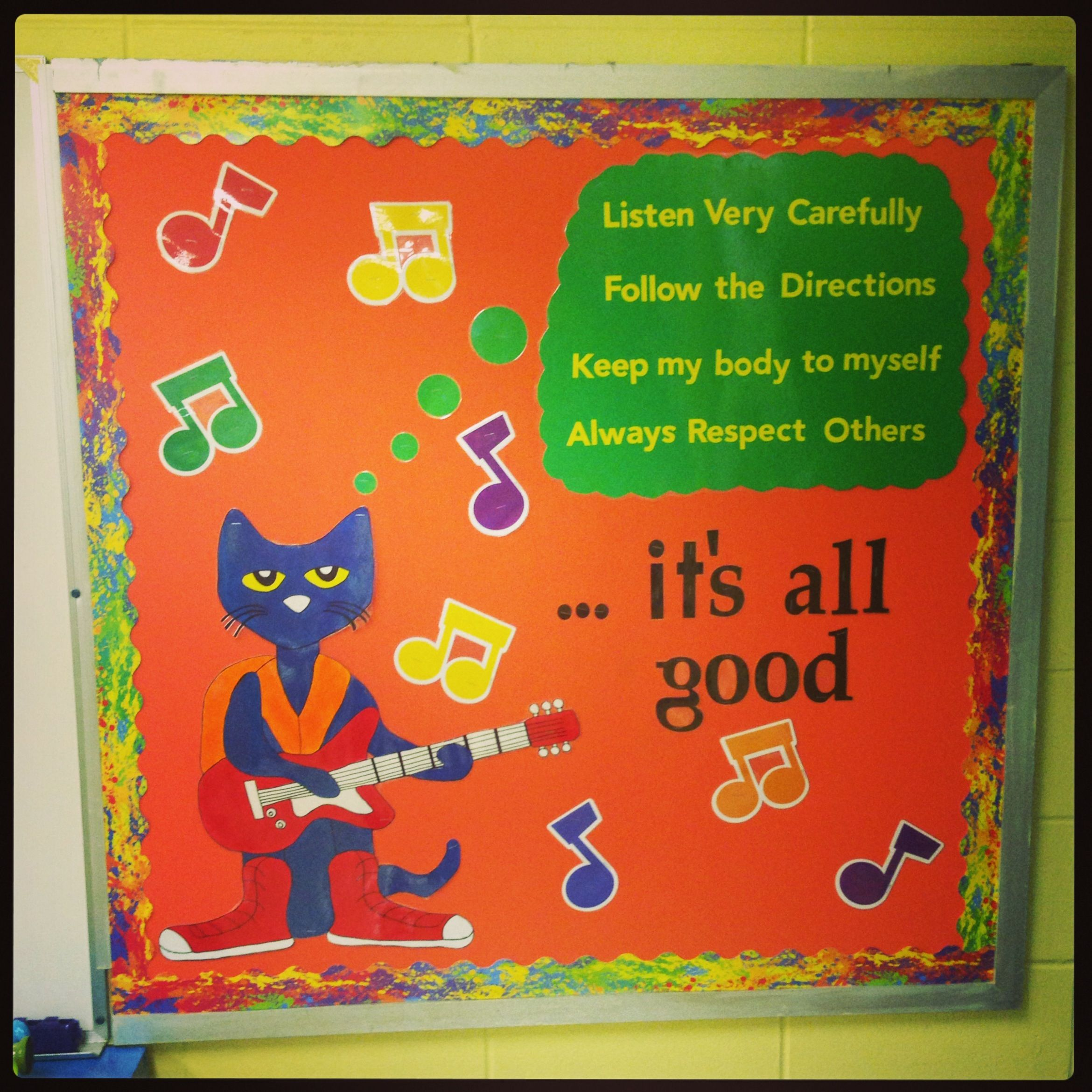 This Is My Pete The Cat Bulletin Board With My Rules On It