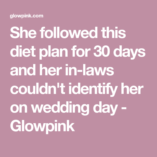 She Followed This T Plan For 30 Days And Her In Laws Couldn