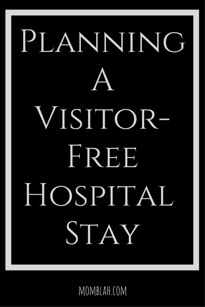Planning a Visitor-Free Delivery & Hospital Stay