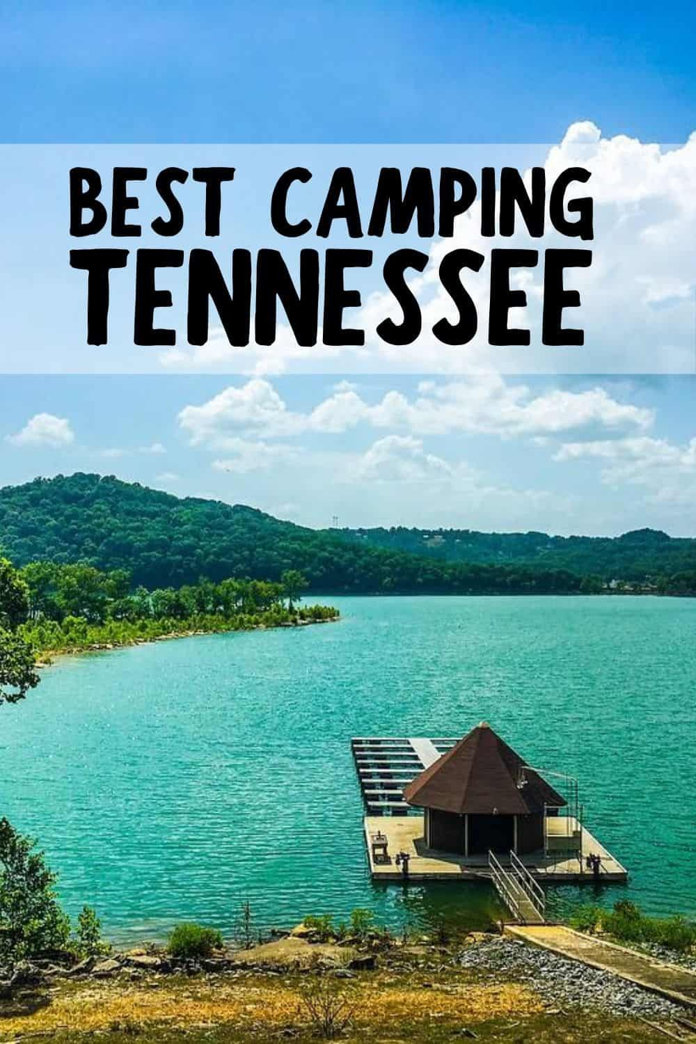 10 Best Camping Sites In Tennessee To Check Out In 2020 In 2020 Camping Locations Camping In Tennessee Best Places To Camp