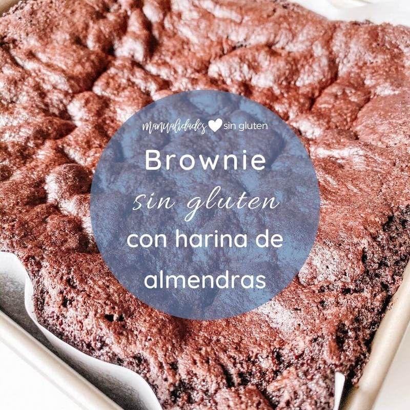 Brownie Con Harina De Almendras Manualidades Sin Gluten Receta Harina De Almendras Almendras Harina De Almendras Recetas