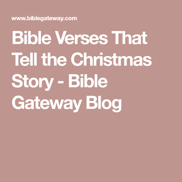 The Christmas Story Bible.Bible Verses That Tell The Christmas Story Children S