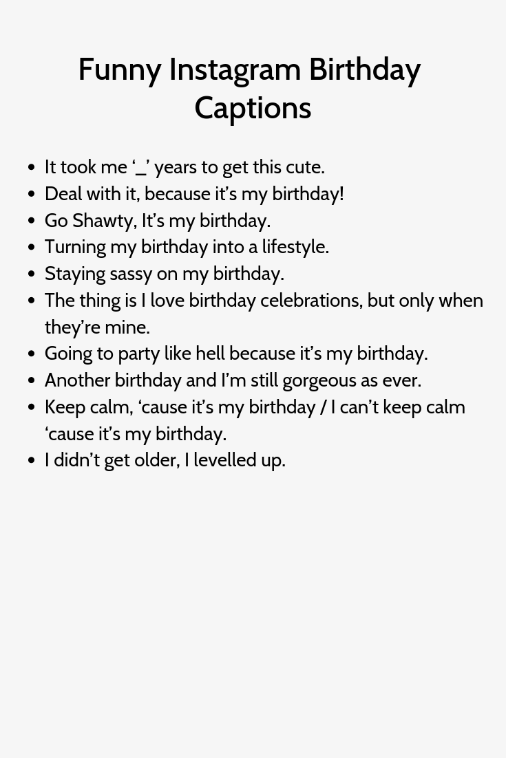 Funny Instagram Birthday Captions Witty Instagram Captions Instagram Captions Clever Funny Instagram Captions
