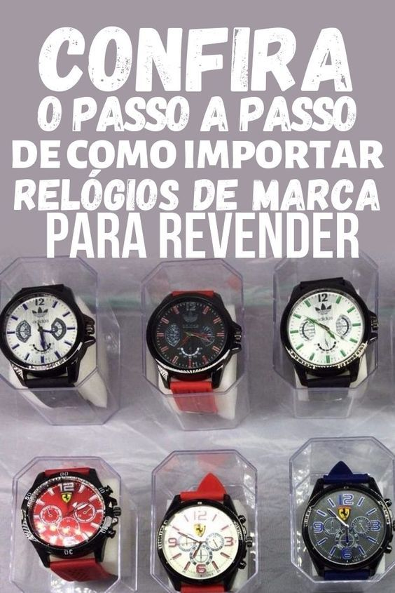 Saiba o passo a passo para importar relógios de marca direto dos estados unidos Saiba o passo a passo para importar relógios de marca direto dos estados uni...