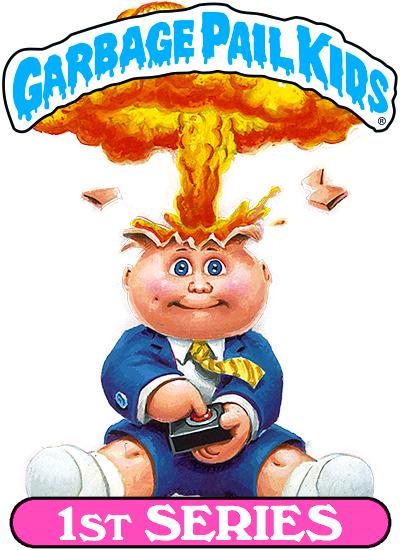 1st Us Series Garbage Pail Kids Garbage Pail Kids Cards Favorite Cartoon Character